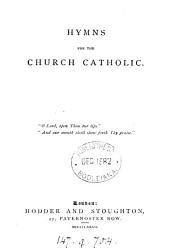 Hymns for the Church catholic [ed. by J.B. Whiting].