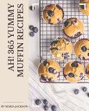 Ah  365 Yummy Muffin Recipes PDF