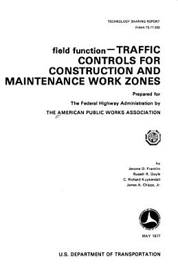 Traffic Controls for Construction and Maintenance Work Zones  Field function PDF