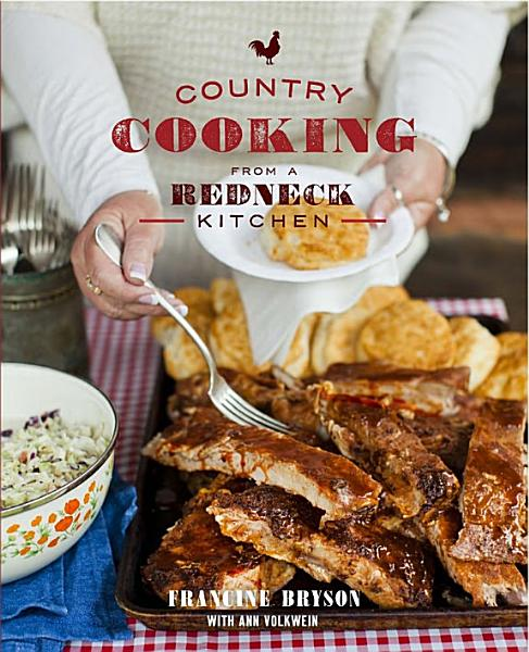 Download Country Cooking from a Redneck Kitchen Book