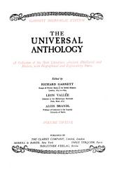 The Universal anthology: a collection of the best literature, ancient mediaeval and modern, with biographical and explanatory notes, Volume 12