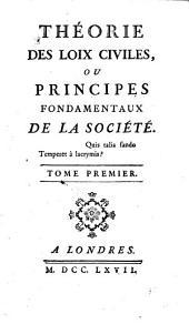 Théorie des loix civiles, ou, Principes fondamentaux de la société: Volume1