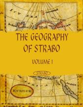 The Geography of Strabo : Volume I (Illustrated)