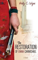 The Restoration of Emma Carmichael
