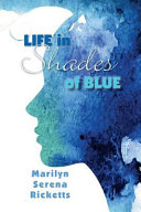 Life in Shades of Blue PDF