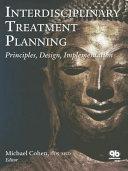 Interdisciplinary Treatment Planning