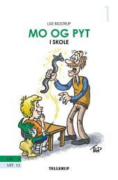 Mo og Pyt #1: Mo og Pyt i skole