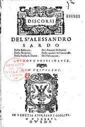 Discorsi ... della belleza, della nobilita, della poesia di Dante...del S. Alessandro Sardo