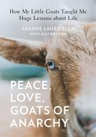 Peace  Love  Goats of Anarchy PDF