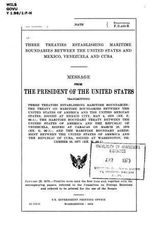 Three Treaties Establishing Maritime Boundaries Between the United States and Mexico  Venezuela and Cuba