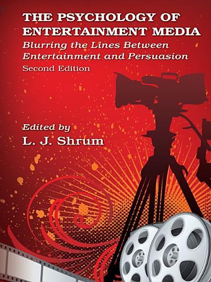 The Psychology of Entertainment Media PDF