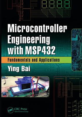 Microcontroller Engineering with MSP432 PDF