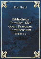 Bibliotheca Tamulica, Sive Opera Praecipua Tamuliensium