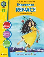 Esperanza Renace - Kit de Literatura Gr. 5-6: Spanish Version