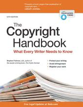 The Copyright Handbook: What Every Writer Needs to Know, Edition 12