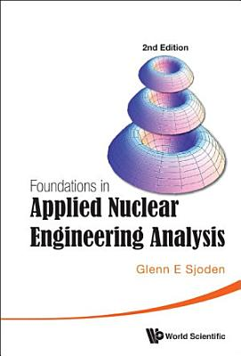Foundations in Applied Nuclear Engineering Analysis PDF