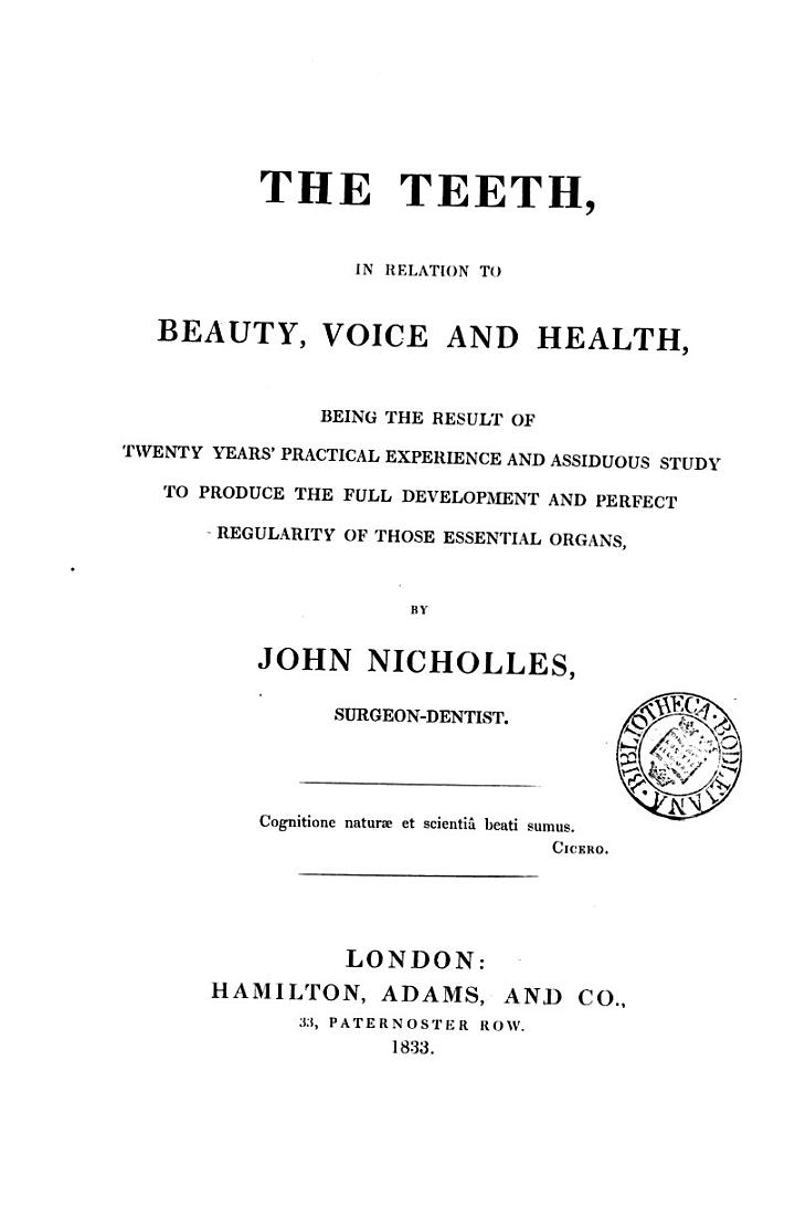 The Teeth, in Relation to Beauty, Voice and Health