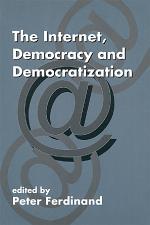 The Internet, Democracy and Democratization