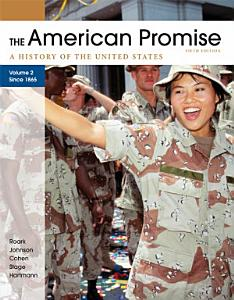 The American Promise  Volume II  Since 1865 Book
