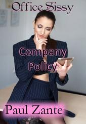 Office Sissy: Company Policy