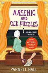 Arsenic and Old Puzzles:A Puzzle Lady Mystery