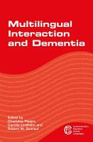 Multilingual Interaction and Dementia PDF