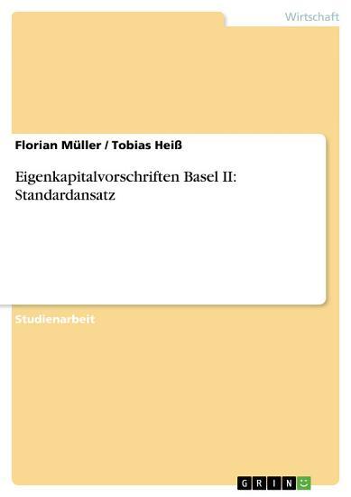 Eigenkapitalvorschriften Basel II  Standardansatz PDF
