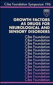 Growth Factors as Drugs for Neurological and Sensory Disorders