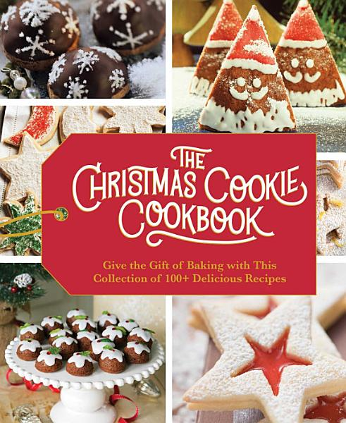 Download The Christmas Cookie Cookbook Book