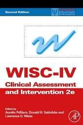 WISC-IV Clinical Assessment and Intervention: Edition 2