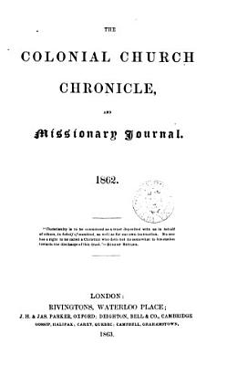 The Colonial Church chronicle  and missionary journal  July 1847 Dec  1874 PDF