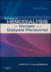 Review of Hemodialysis for Nurses and Dialysis Personnel - E-Book: Edition 8