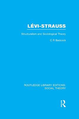 Levi Strauss  RLE Social Theory  PDF