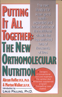 Putting It All Together  The New Orthomolecular Nutrition PDF