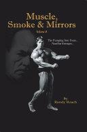 Muscle, Smoke & Mirrors