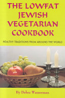 The Lowfat Jewish Vegetarian Cookbook