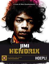 Jimi Hendrix: La storia del Rock - I protagonisti