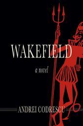 Wakefield: A Novel