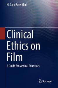 Clinical Ethics on Film PDF