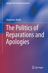 The Politics of Reparations and Apologies