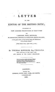 Letter to the Editor of the British Critic  Occasioned by the Censure Pronounced in that Work on  Johnson  Pope  Bowdler  Warburton  Theobald  Steevens  Reed  Malone Book