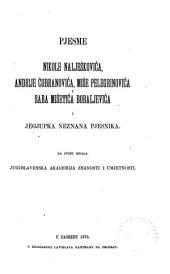 Pjesme Nikole Nalješkovića, Andrije Čubranovića, Miše Pelegrinovića i Saba Mišetića Bobaljevića i Jegjupka neznana pjesnika