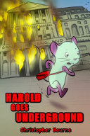 Harold Goes Underground