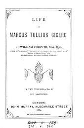 Life of Marcus Tullius Cicero: Volume 1