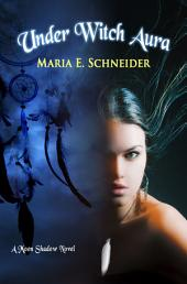 Under Witch Aura: A Moon Shadow Novel