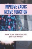 Improve Vagus Nerve Function