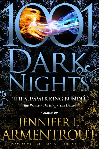 Download The Summer King Bundle  3 Stories by Jennifer L  Armentrout Book