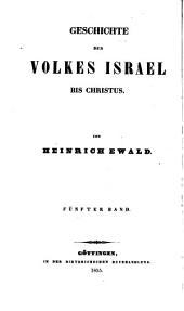 Geschichte des Volkes Israel bis Christus. Bd. 1,2 [and] Anhang, 3, 5