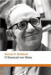 O essencial von Mises