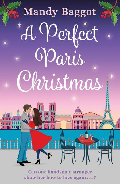 Download A Perfect Paris Christmas Book